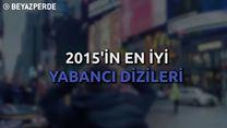 2015'in En İyi Yabancı Dizileri!