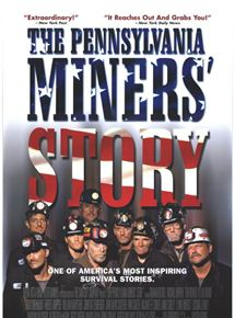 The Pennsylvania Miners' Story