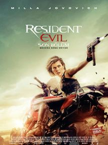 Resident Evil Son Bölüm Resident Evil The Final Chapter