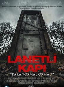 "Lanetli Kapı ""Paranormal Orman"""