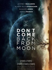 Don't Come Back From The Moon Orijinal Fragman