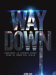 Way Down Orijinal Fragman