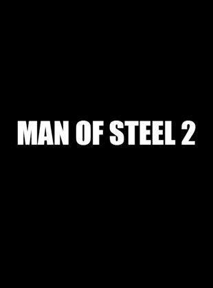 Man of Steel 2 Or A New Superman Solo Movie