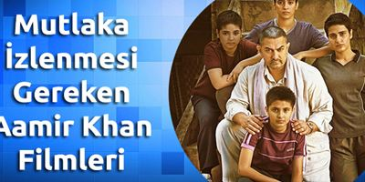 Mutlaka İzlenmesi Gereken Aamir Khan Filmleri!