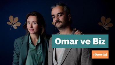 Omar ve Biz'i Yönetmenleri Anlatıyor!