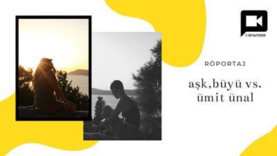 """Altın Portakal Ödüllü """"Aşk, Büyü, Vs."""" Hakkında Yönetmen Ümit Ünal ile Sohbet Ettik!"""