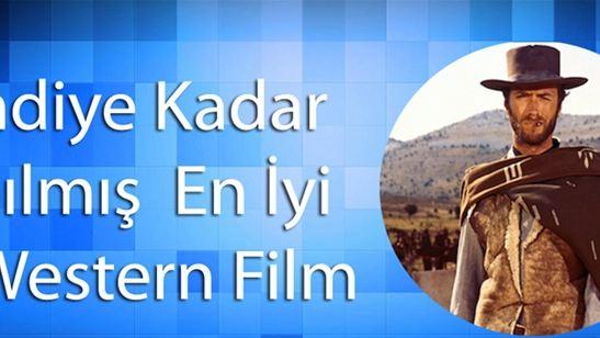 Şimdiye Kadar Yapılmış En İyi 10 Western Film!