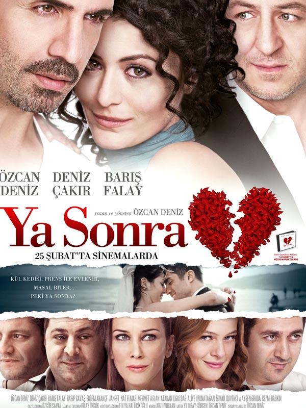 Ya Sonra Film 2011 Beyazperdecom