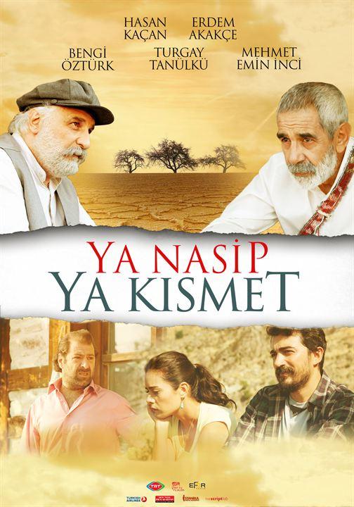 Ya Nasip Ya Kismet : Afis