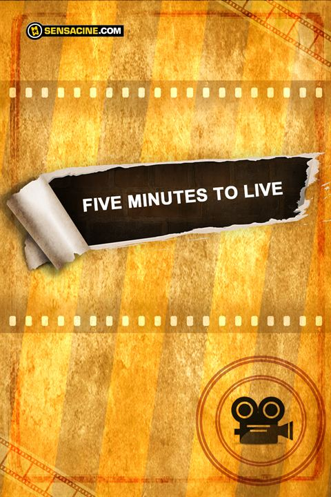 Five Minutes to Live : Afis