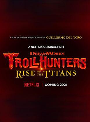 Troll Avcıları: Titanlar Yükseliyor