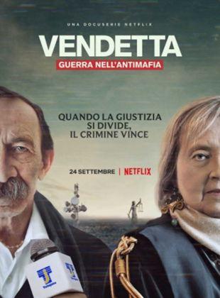 Vendetta, Truth Lies And The Mafia